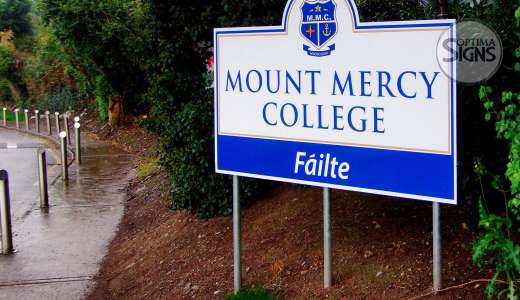 Post and Panel sign for Mount Mercy College Cork